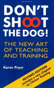 Don't Shoot the Dog Book